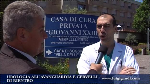 Urologia Casa di Cura Giovanni XXIII : Dr Crivellaro e Primario prof. Morana