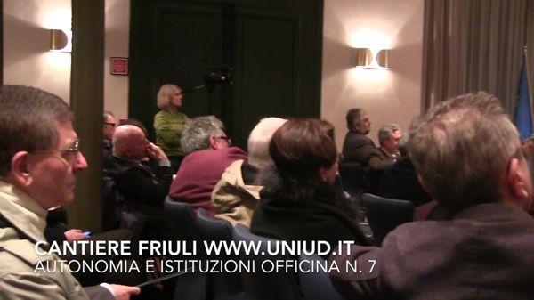 Cantiere Friuli Officina n° 7 e l'Autonomia