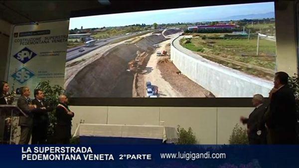 Superstrada Pedemontana Veneta seconda parte e Gruppo Grigolin – prima puntata