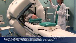Medicina nucleare Ospedale di Pordenone – sesta puntata