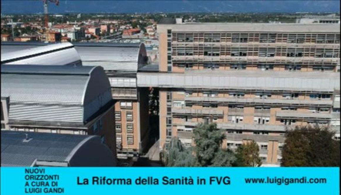 Nuovi_Orizzonti_-_La_Riforma_della_Sanità_in_FVG_-_parte_prima.4